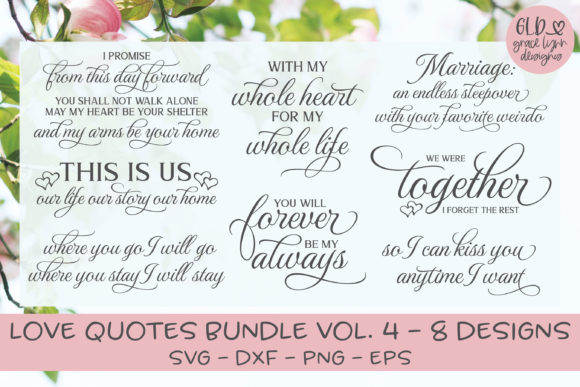 Love Quotes Bundle Vol. 4 Graphic Crafts By GraceLynnDesigns