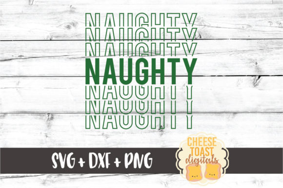 Download Free Naughty Christmas Mirror Word Graphic By Cheesetoastdigitals for Cricut Explore, Silhouette and other cutting machines.