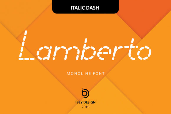 Print on Demand: Lamberto Italic Dash Display Fuente Por ibeydesign