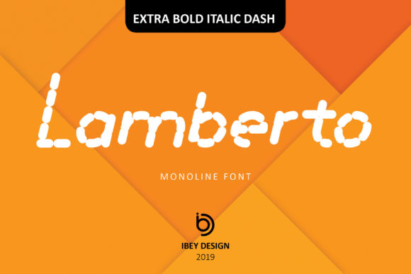 Print on Demand: Lamberto Extra Bold Italic Dash Display Fuente Por ibeydesign