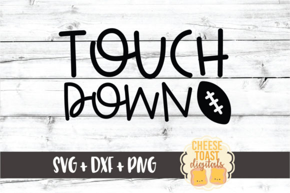 Download Free Touchdown Graphic By Cheesetoastdigitals Creative Fabrica for Cricut Explore, Silhouette and other cutting machines.