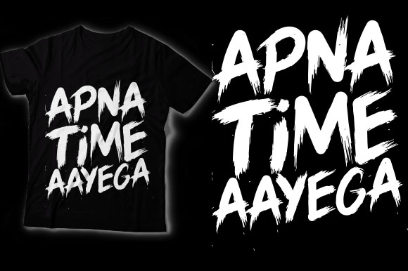 Download Free Apna Time Aayega Graphic By Shirtgraphic Creative Fabrica for Cricut Explore, Silhouette and other cutting machines.