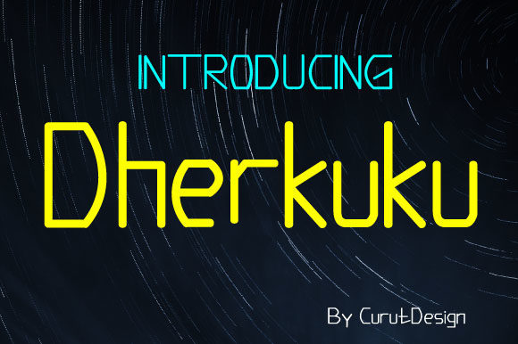 Print on Demand: Dherkuku Display Font By curutdesign