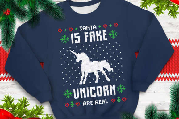 Print on Demand: Santa is Fake Unicorn is Real Graphic Print Templates By svgsupply