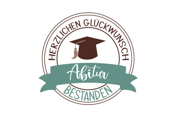 Download Free Abitur Bestanden Svg Cut File By Creative Fabrica Crafts for Cricut Explore, Silhouette and other cutting machines.