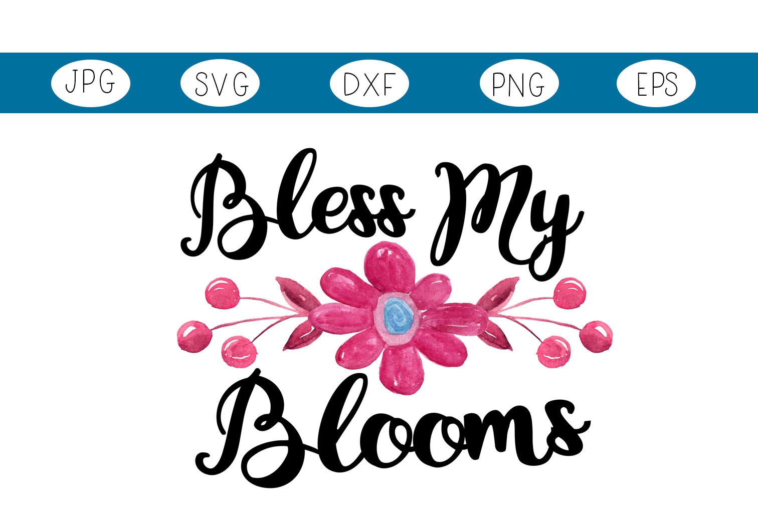 Download Free Bless My Blooms Graphic By Capeairforce Creative Fabrica for Cricut Explore, Silhouette and other cutting machines.