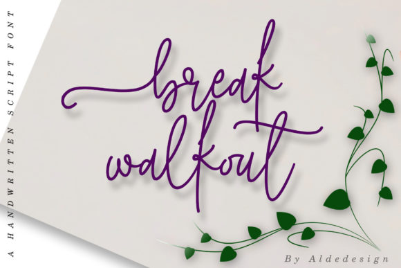 Print on Demand: Break Walkout Script & Handwritten Font By aldedesign