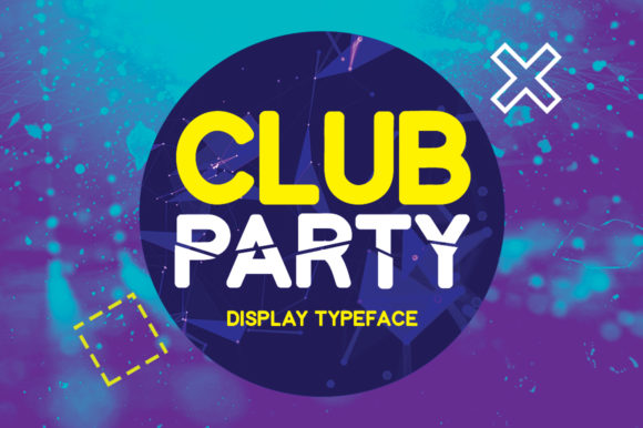 Print on Demand: Club Party Display Font By FontEden