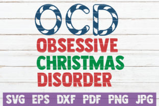 Obsessive Christmas Disorder Graphic By MintyMarshmallows