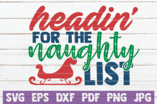 Headin' for the Naughty List Graphic By MintyMarshmallows