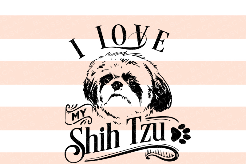 Download Free I Love My Shih Tzu Svg Graphic By Blackcatsmedia Creative Fabrica for Cricut Explore, Silhouette and other cutting machines.