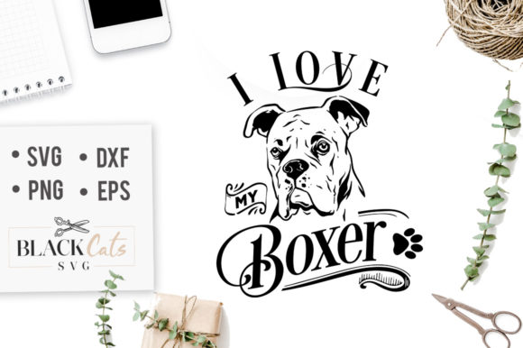 Download Free I Love My Boxer Svg Graphic By Blackcatsmedia Creative Fabrica for Cricut Explore, Silhouette and other cutting machines.