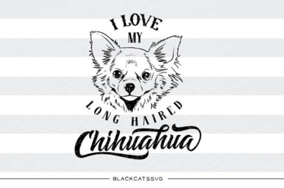 Download Free I Love My Long Haired Chihuahua Svg Graphic By Blackcatsmedia for Cricut Explore, Silhouette and other cutting machines.