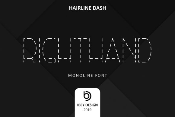 Print on Demand: Right Hand Hairline Dash Display Font By ibeydesign
