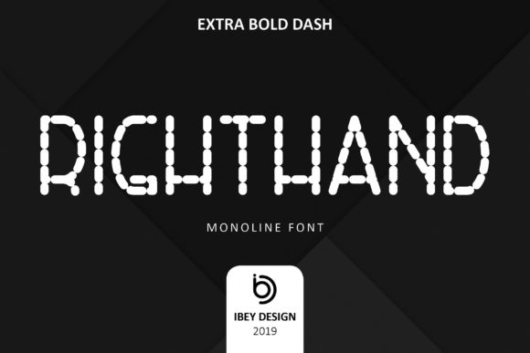 Print on Demand: Right Hand Exta Bold Dash Display Font By ibeydesign
