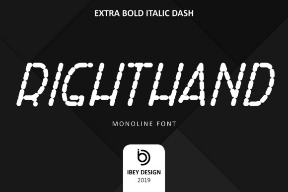 Print on Demand: Right Hand Extra Bold Italic Dash Display Fuente Por ibeydesign