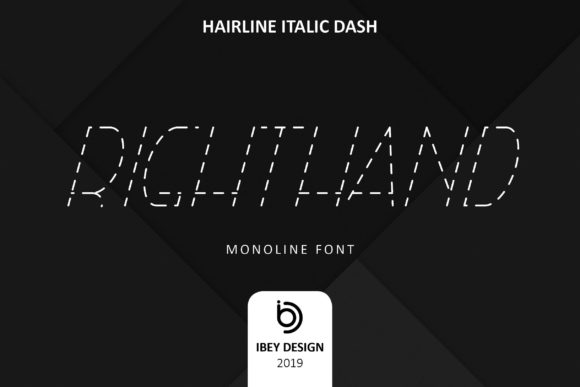 Print on Demand: Righ THand Hairline Italic Dash Display Font By ibeydesign