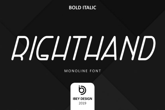 Right Hand Bold Italic Display Font By ibeydesign