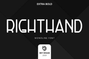 Print on Demand: Right Hand Extra Bold Display Font By ibeydesign