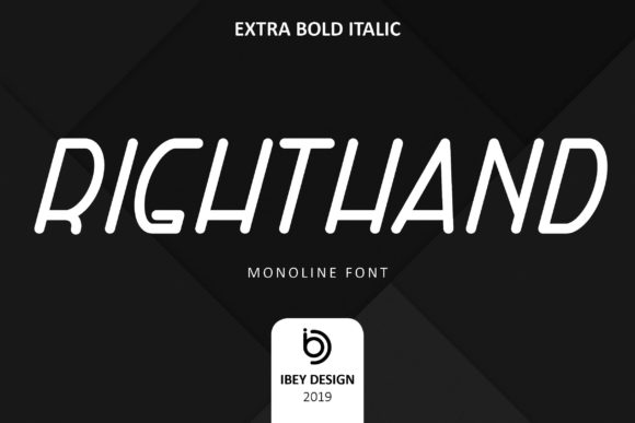 Print on Demand: Right Hand Extra Bold Italic Display Schriftarten von ibeydesign