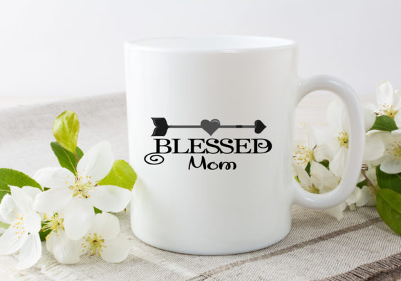 Download Free Blessed Mom Graphic By Capeairforce Creative Fabrica for Cricut Explore, Silhouette and other cutting machines.