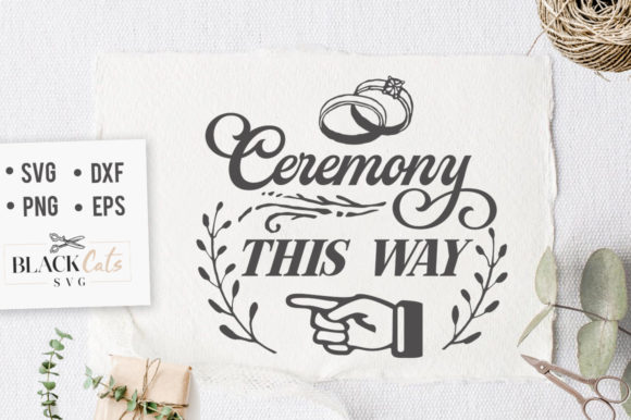 Ceremony This Way Sign SVG Graphic By sssilent_rage