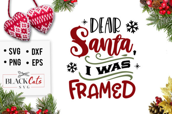 Download Free Dear Santa I Was Framed Svg Graphic By Blackcatsmedia Creative for Cricut Explore, Silhouette and other cutting machines.