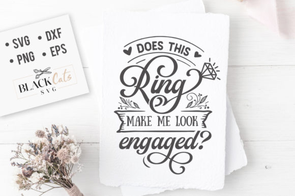 Does This Ring Make Me Look Engaged SVG Graphic By sssilent_rage