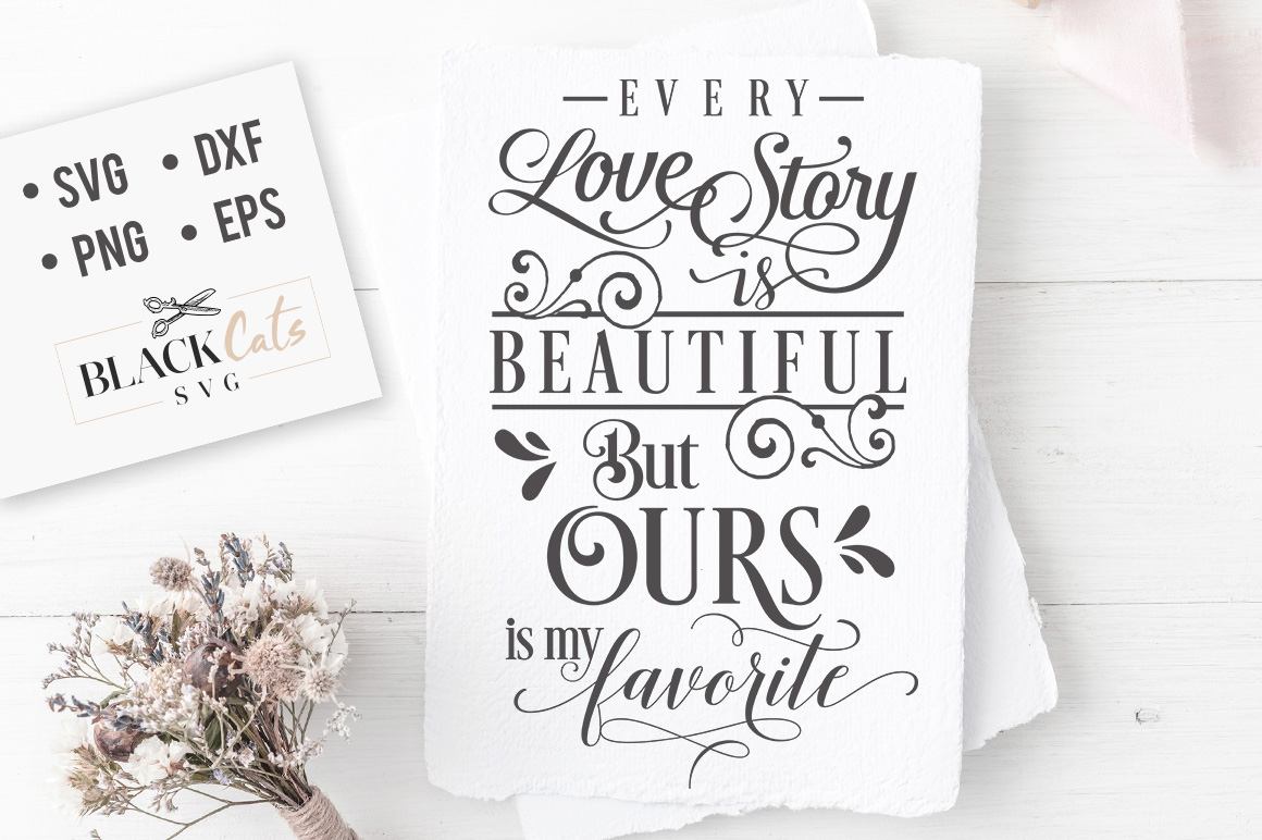 Download Free Every Love Story Is Beautiful Svg Graphic By Blackcatsmedia for Cricut Explore, Silhouette and other cutting machines.