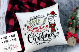 Download Free Have A Llamazing Christmas Svg Graphic By Blackcatsmedia for Cricut Explore, Silhouette and other cutting machines.