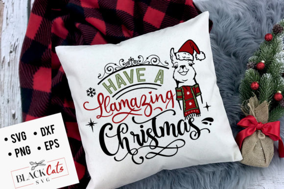 Have a Llamazing Christmas Graphic Crafts By BlackCatsMedia
