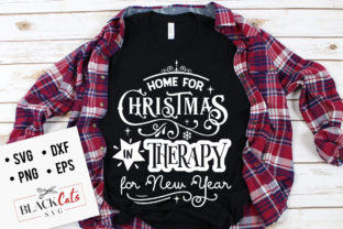 Print on Demand: Home for Christmas in Therapy for SVG Graphic Crafts By BlackCatsMedia