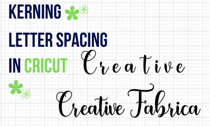 Download Free How To Adjust Letter Spacing In Cricut Design Space With Kerning for Cricut Explore, Silhouette and other cutting machines.