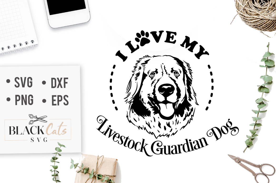 Download Free I Love My Livestock Guardian Dog Svg Graphic By Blackcatsmedia Creative Fabrica for Cricut Explore, Silhouette and other cutting machines.