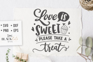 Download Free Love Is Sweet Please Take A Treat Svg Graphic By Blackcatsmedia for Cricut Explore, Silhouette and other cutting machines.