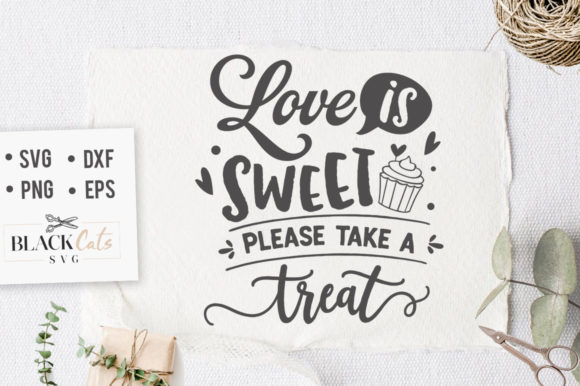 Love is Sweet Please Take a Treat SVG Graphic By sssilent_rage
