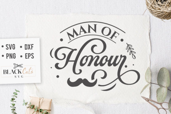 Download Free Man Of Honor Svg Graphic By Blackcatsmedia Creative Fabrica for Cricut Explore, Silhouette and other cutting machines.