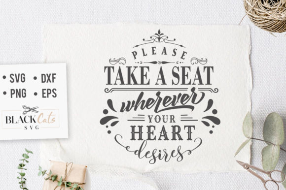 Please Take a Seat SVG Graphic Crafts By BlackCatsMedia