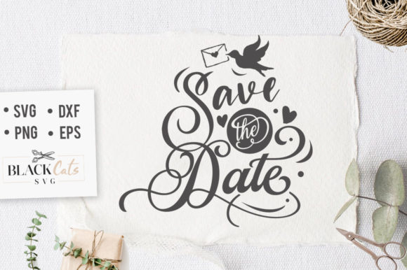 Download Free Save The Date Svg Graphic By Blackcatsmedia Creative Fabrica for Cricut Explore, Silhouette and other cutting machines.