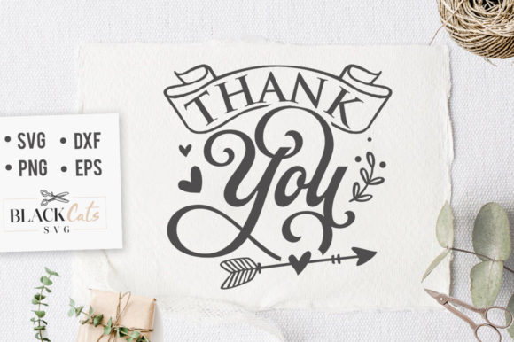 Download Free Thank You Sign Svg Graphic By Blackcatsmedia Creative Fabrica for Cricut Explore, Silhouette and other cutting machines.