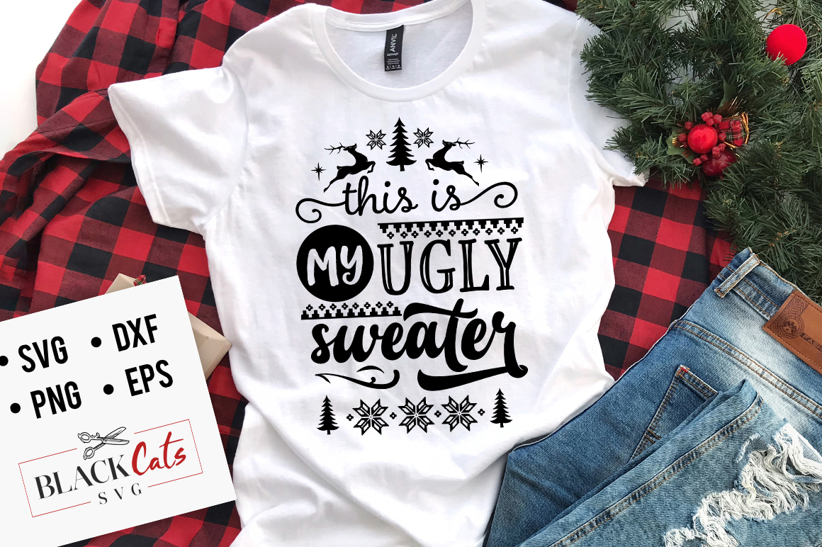 Download Free This Is My Ugly Sweater Svg Graphic By Blackcatsmedia Creative for Cricut Explore, Silhouette and other cutting machines.