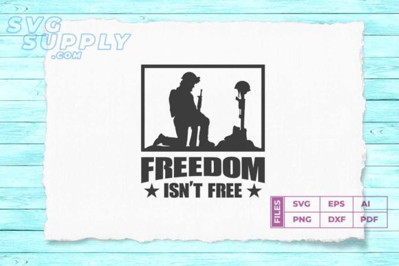 Print on Demand: Freedom is Not  Free Graphic Illustrations By svgsupply