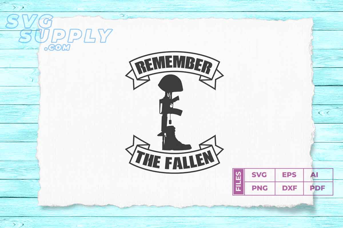 Download Free Remember The Fallen Graphic By Svgsupply Creative Fabrica for Cricut Explore, Silhouette and other cutting machines.