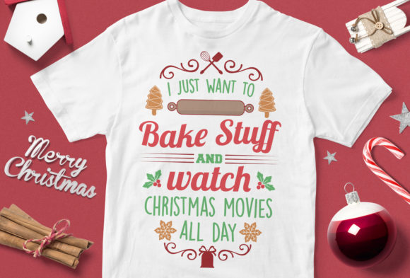 Print on Demand: I Just Want to Bake Stuff and Watch Chri Graphic Illustrations By svgsupply