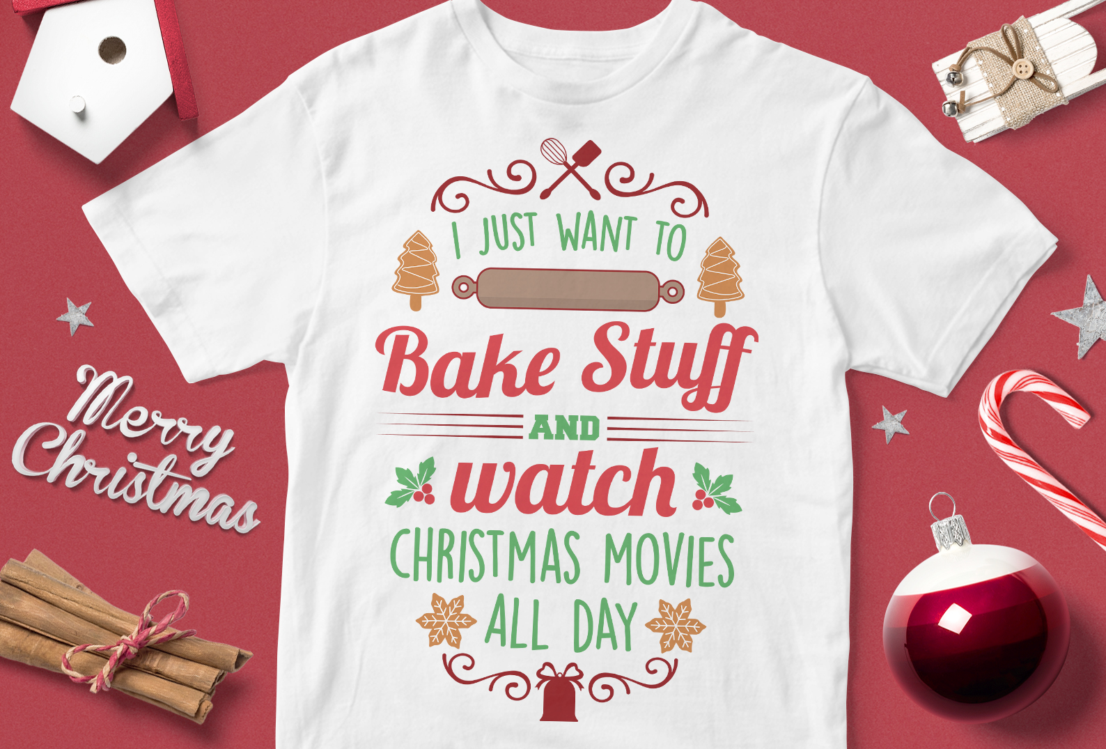 Download Free I Just Want To Bake Stuff And Watch Chri Graphic By Svgsupply for Cricut Explore, Silhouette and other cutting machines.