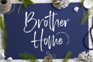 Brother Home Script & Handwritten Font By Letteralle