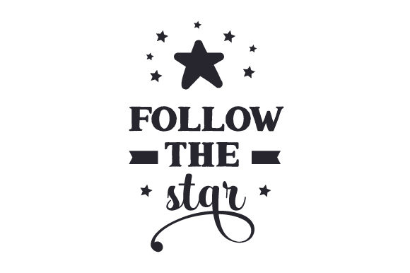 Download Free Follow The Star Svg Cut File By Creative Fabrica Crafts for Cricut Explore, Silhouette and other cutting machines.