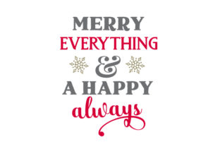 Merry Everything & a Happy Always Craft Design By Creative Fabrica Crafts