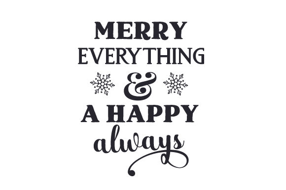 Merry Everything & a Happy Always Christmas Craft Cut File By Creative Fabrica Crafts - Image 2