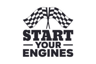 Start Your Engines Cars Craft Cut File By Creative Fabrica Crafts